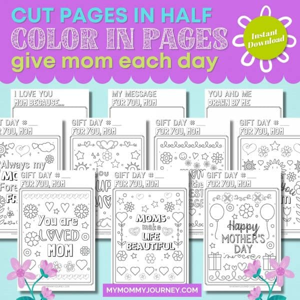Cut Pages in Half Color In Pages Give Mom Each Day